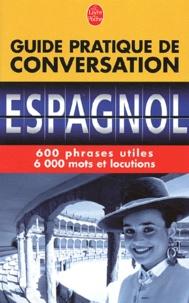 Pierre Ravier et Werner Reuther - Guide pratique de conversation espagnol/latino-américain.
