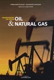 Pierre-René Bauquis et Emmanuelle Bauquis - Oil & Natural gas - Understanding the future.
