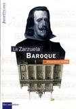 Pierre-René Serna - La Zarzuela baroque.