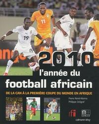 Rhonealpesinfo.fr 2010, l'année du football africain - De la CAN à la première coupe du monde en Afrique Image