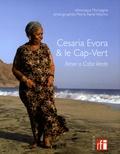 Pierre-René Worms et Véronique Mortaigne - Cesaria Evora et le Cap Vert - Amor a Cabo Verde.