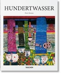 Pierre Restany - Hundertwasser (1928-2000) - Le pouvoir de l'art - Le peintre-roi aux cinq peaux.