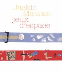 Pierre Restany et Marie-Louise Plessen - Jackie Matisse - Jeux d'espace.