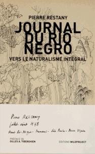 Pierre Restany - Journal du Rio Negro - Vers le naturalisme intégral.