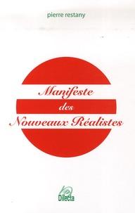 Pierre Restany et Raymond Hains - Manifeste des Nouveaux Réalistes.