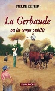 Galabria.be la Gerbaude - Ou les temps oubliés Image