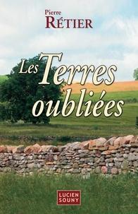 Pierre Rétier - Les Terres oubliées.