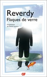 Pierre Reverdy - Flaques de verre.