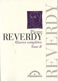 Pierre Reverdy - Oeuvres complètes - Tome 2.