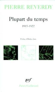 Pierre Reverdy - Plupart du temps - 1915-1922.