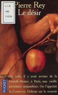 Pierre Rey - Le désir.
