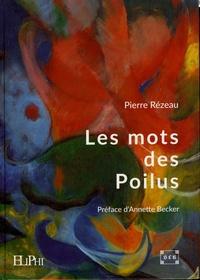 Les mots des Poilus - Dans leurs correspondances et leurs carnets.pdf