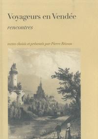 Pierre Rézeau - Voyageurs en Vendée - Rencontres.