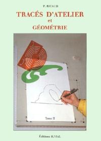 Tracés datelier et géométrie. Tome 2.pdf