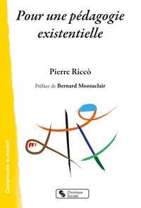 Pierre Ricco - Pour une pédagogie existentielle.