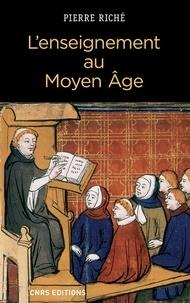 Pierre Riché - L'enseignement au Moyen Age.