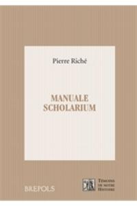Pierre Riché - Manuale scholarium.