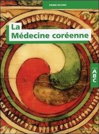 Pierre Ricono - La médecine coréenne-ABC.