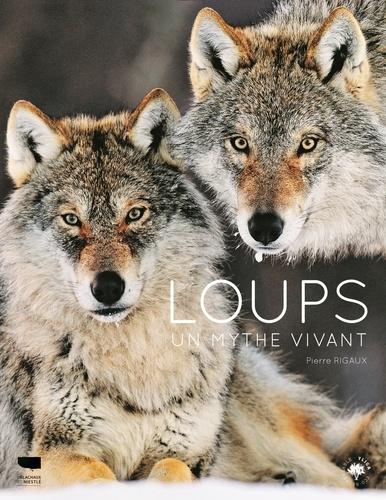 Loups. Un mythe vivant