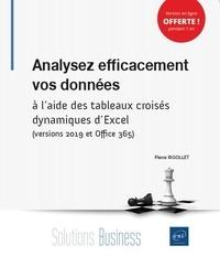 Pierre Rigollet - Analysez efficacement vos données à l'aide des tableaux croisés dynamiques d'Excel (versions 2019 et Office 365).
