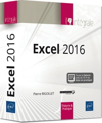Excel 2016- L'intégrale - Pierre Rigollet | Showmesound.org