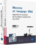 Pierre Rigollet et Frédéric Le Guen - Macros et langage VBA. Apprendre et s'entraîner par la pratique à programmer sous Excel - Coffret en 2 volumes : Macros et langage VBA ; Excel.