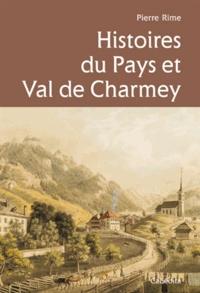 Pierre Rime - Histoire du Pays et Val de Charmey.