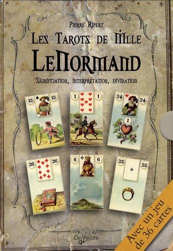 Pierre Ripert - Les tarots de Mlle Lenormand - Signification, interprétation, divination. 1 Jeu