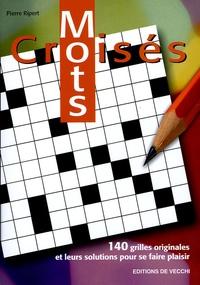 Mots croisés - 140 grilles originales et leurs solutions pour se faire plaisir.pdf