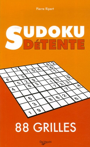 Pierre Ripert - Sudoku détente - 88 grilles.