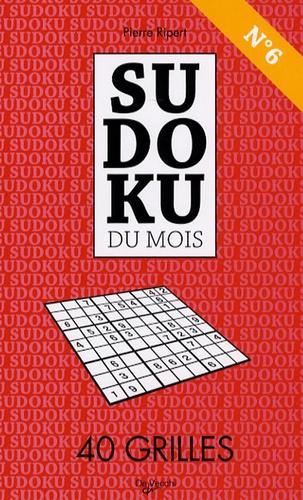 Pierre Ripert - Sudoku du mois N° 6 - 40 Grilles.