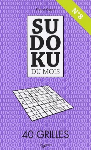 Pierre Ripert - Sudoku du mois N° 8 - 40 Grilles.