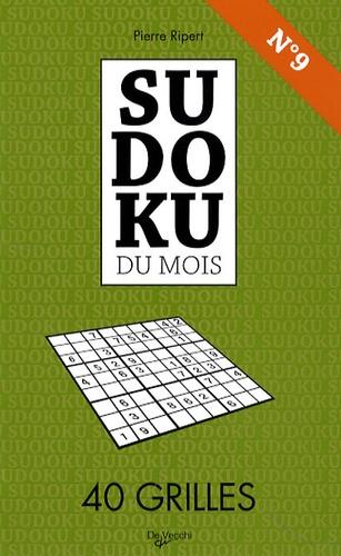 Pierre Ripert - Sudoku du mois N° 9 - 40 Grilles.