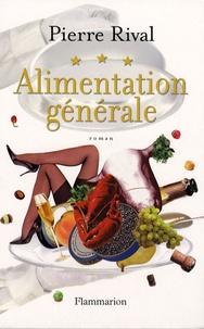 Pierre Rival - Alimentation générale.