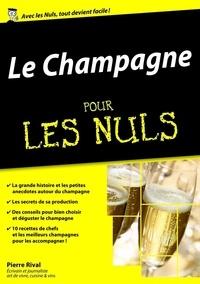 Pierre Rival - Le champagne pour les nuls.