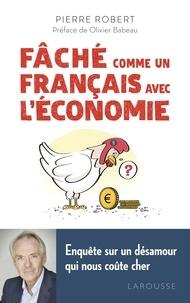 Fâché comme un Français avec léconomie - Enquête sur un désamour qui nous coûte cher.pdf