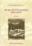 Pierre-Robert Lacroix - Je me retournerai souvent.