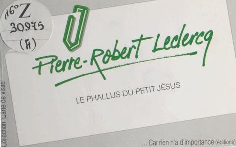Le Phallus du petit Jésus
