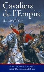 Pierre Robin et Christophe Dufourg Burg - Cavaliers de l'Empire - Tome 2, 1806-1807.