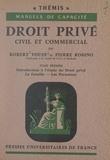 Pierre Robino et Robert Vouin - Droit privé civil et commercial (1). Introduction à l'étude du Droit privé, la famille, les personnes.