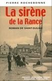 Pierre Rochebonne - La sirène de la Rance.