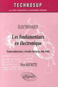 Les fondamentaux en électronique - Semiconducteurs, circuits intégrés, fonctions.pdf