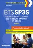 Pierre Rodiac - BTS SP3S Services et Prestations des Secteurs Sanitaire et Social - L'essentiel à savoir.