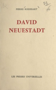 Pierre Rogissart - David Neuestadt.