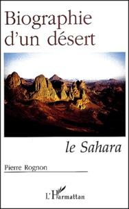 Histoiresdenlire.be Biographie d'un désert. Le Sahara Image