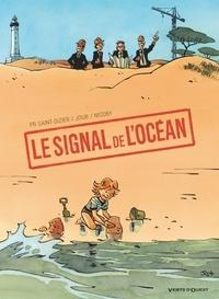 Pierre-Roland Saint-Dizier et  Nicoby - Le signal de l'océan.