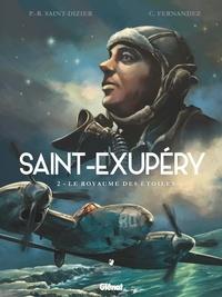 Pierre-Roland Saint-Dizier et Cédric Fernandez - Saint-Exupéry Tome 2 : Le royaume des étoiles.