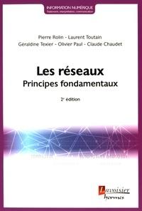 Pierre Rolin et Laurent Toutain - Les réseaux - Principes fondamentaux.