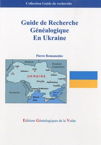 Pierre Romanenko - Guide de recherche généalogique en Ukraine.