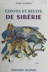 Pierre Rondiere et René Péron - Contes et récits de Sibérie.